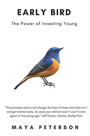 DOWNLOAD PDF] Early Bird: The Power of Investing Young by