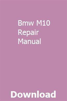 Bmw M10 Repair Manual Repair Manuals Repair Manual