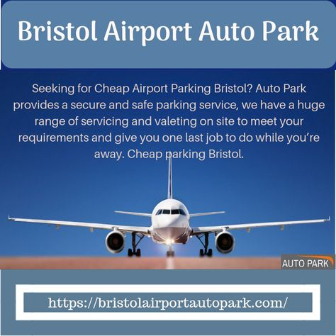 Seeking for cheap airport parking bristol auto park provides a seeking for cheap airport parking bristol auto park provides a secure and safe parking service we have a huge range of servicing and valeting on site to m4hsunfo