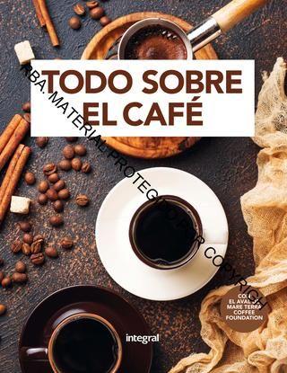 Revistaelcafetalero Presenta Manual Para Tostado De Cafe Barista De Café Comida Y Vino Libro De Cocina