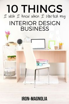 Nice 10 Things I Wish I Knew When I Started My Interior Design Business