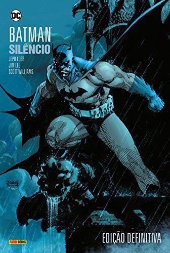 Batman Silencio De 2018 De Jeph Loeb Batman Graphicnovels