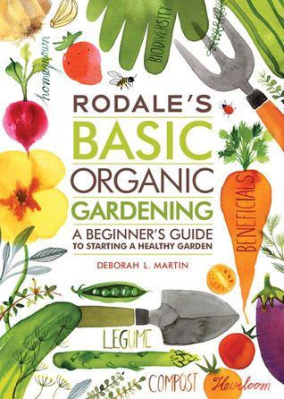 Download Pdf Books Rodale S Basic Organic Gardening A Beginner S