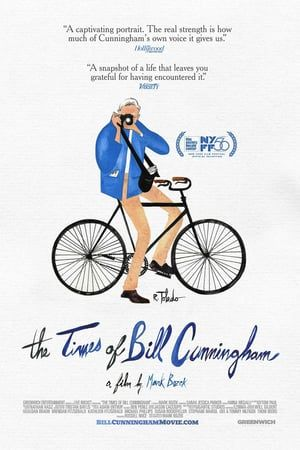 The Times Of Bill Cunningham Full Movie Hd Online 2018 English Quality Dvdrip Film In 2020 Bill Cunningham Cunningham Full Movies