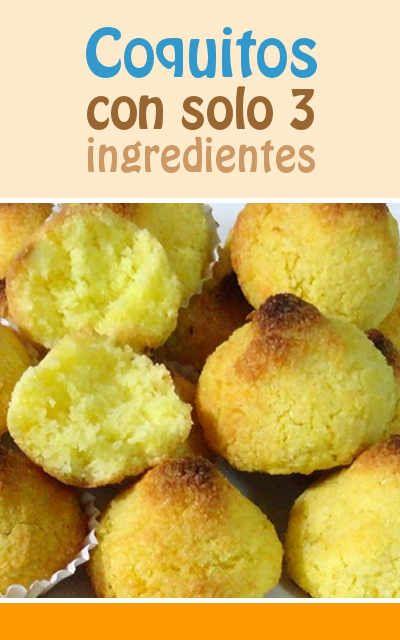 Coquitos Con Solo 3 Ingredientes Divinos Más Fácil Imposible Coquitos Receta Recetas Fáciles Recetas Para Cocinar