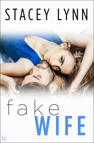Fake Wife (Crazy Love, #1) PDF EPub Book Online by Stacey Lynn Read