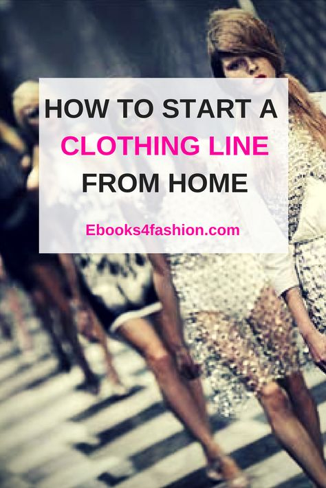 How to Start a Clothing Line from Home