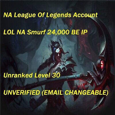 NA League Of Legends Account LOL NA Smurf 15,000 BE Unranked