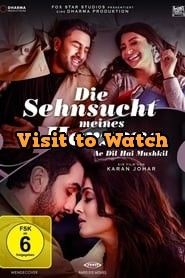 Hd Die Sehnsucht Meines Herzens Ae Dil Hai Mushkil 2016 Ganzer Film Deutsch Streaming Movies Online Full Movies Hd Movies Download