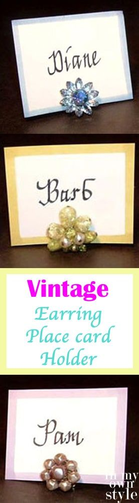vintage place card holders using clip on earrings. A super easy way to re-purpose old jewelry! #earringholder #placecardholder #diy #upcycling