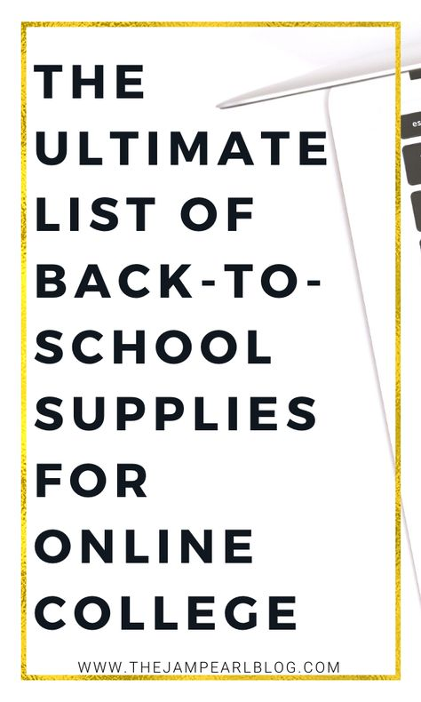 The Ultimate List of Back-to-School Supplies for Online College