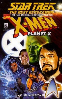 Planet X Star Trek Tng X Men Crossover Star Trek Books Star Trek Book Cover
