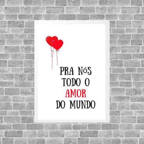 Quadro Decorativo Frase Pra Nos Todo O Amor Do Mundo Com