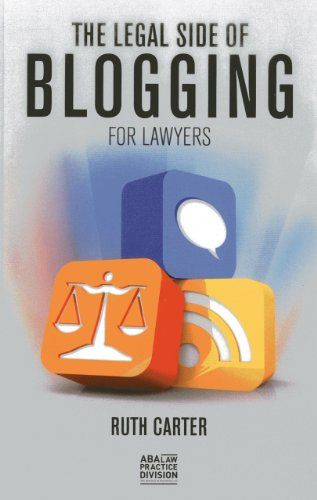 Read Book The Legal Side Of Blogging For Lawyers Download Pdf