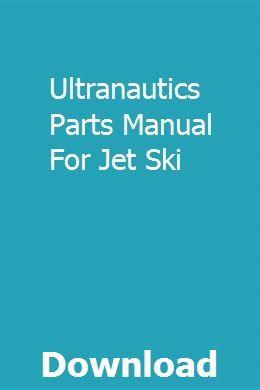 Ultranautics Parts Manual For Jet Ski Pdf Download Full Online Biology Labs Ingersoll User Manual