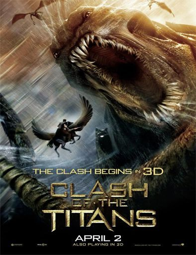 Clash Of The Titans Wrath Of The Titans Clash Of The Titans Best Movie Posters