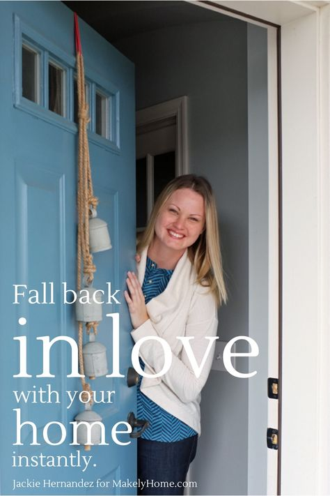How to fall back in love with your home | Makelyhome.com