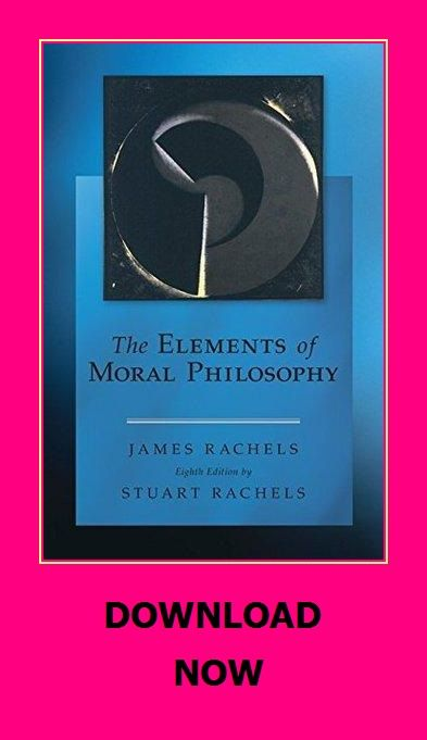 The Elements Of Moral Philosophy Moral Philosophy Philosophy Morals
