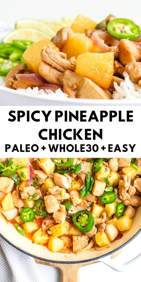 This spicy pineapple chicken is an easy 30 minute meal that is loaded with flavor and perfect for your Whole30 meal prep! #paleo #whole30 #glutenfree #healthy #easydinner