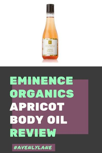 Eminence Organic Skin Care Review Apricot Body Oil Avenly Lane Clean Beauty Skincare Products Organic Skin Care Body Oil Eminence Organic Skin Care