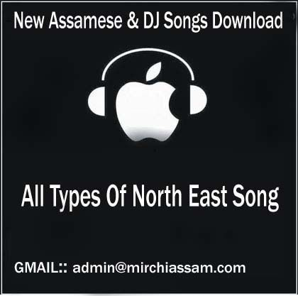 New Assamese Songs Download Asamese All Songs Asamese Video Songs New Assamese Song 2018 Asamese Old Songs Asamese Bihu Songs Dj Songs Album Songs Songs