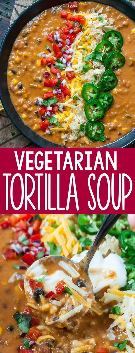 This uber easy and crazy flavorful Vegetarian Lentil Tortilla Soup can be made in a pressure cooker, slow cooker, or on the stove, making it one of our favorite make-ahead soup recipes!Recipe yields approx, 6 cups of soup. Vegetarian Tortilla Soup, Tasty Vegetarian Recipes, Vegetarian Recipes Dinner, Veg Recipes, Vegan Dinners, Mexican Food Recipes, Whole Food Recipes, Healthy Recipes, Slow Cooker Soup Vegetarian