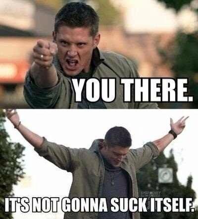 Image Result For Funny Supernatural Inappropriate Memes Supernatural Memes Supernatural Funny
