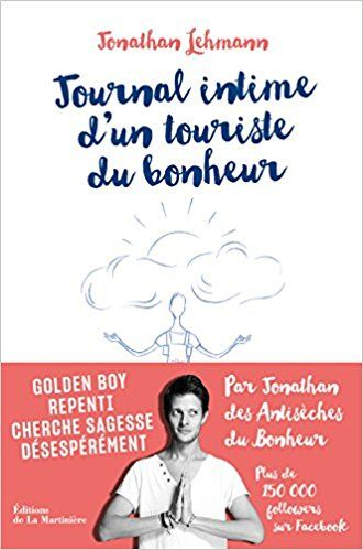Amazon Fr Journal Intime D Un Touriste Du Bonheur