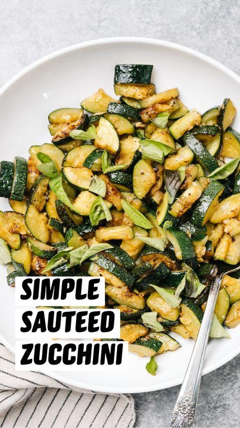 Simple Sautéed Zucchini