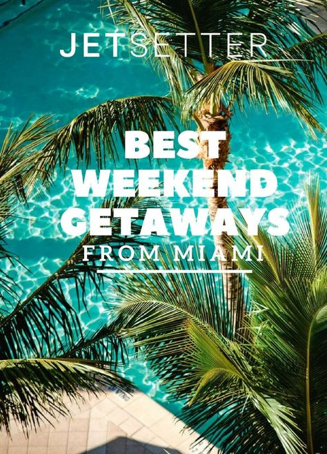 Miami is great and all---the nightlife, the culture, the see-and-be-seen beaches--but there are other noteworthy places worth exploring just a short drive away. Here are seven we absolutely love.