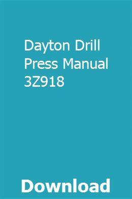 Dayton Drill Press Manual 3Z918 | mafluocycramc | Honda crv ... on