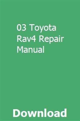 03 Toyota Rav4 Repair Manual Repair Manuals Chilton Repair