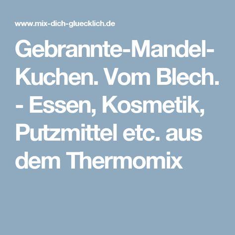 List Of Pinterest Gebrannte Mandeln Kuchen Vom Blech Pictures