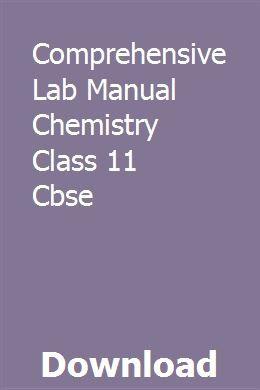 Comprehensive Lab Manual Chemistry Class 11 Cbse   nanportmentthe