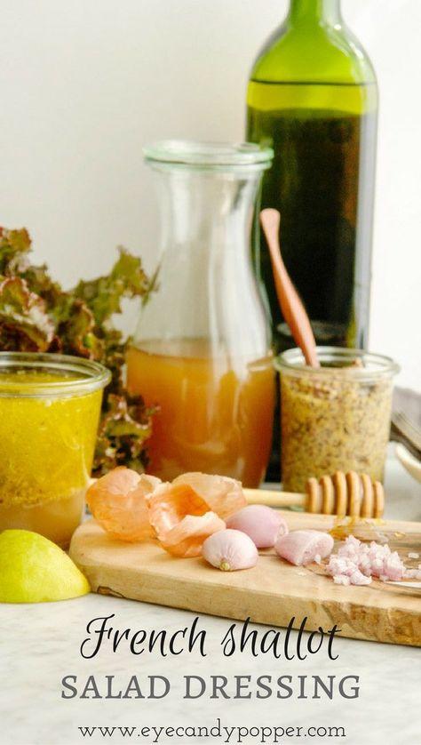French Shallot Raw Honey And Apple Cider Vinegar Salad Dressing Vegan Option Via Eyecandypopper Sal With Images Organic Recipes Healthy Salad Dressing Organic Recipes