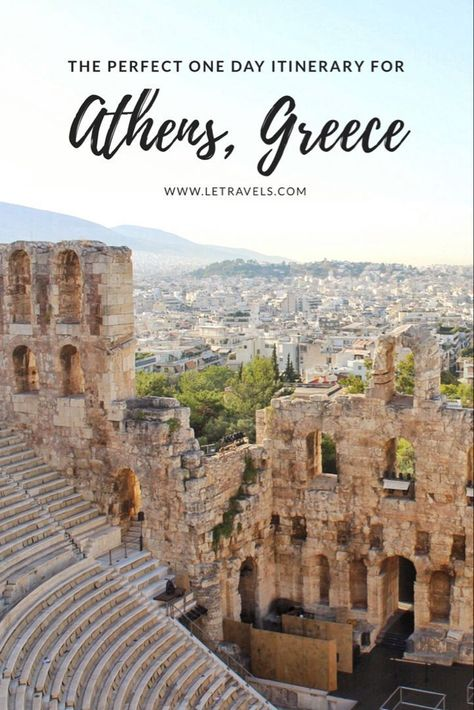 One Day in Athens, Greece: The Perfect Itinerary | LE Travels