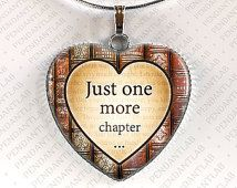 Just One More Chapter Pendant, Book Lover, Librarian Gift, Steampunk, Clock Necklace, Heart, Quote, Jewelry, Bookworm
