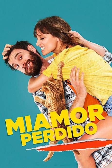 Miamor Perdido 2018 Miamorperdido2018 Miamor Perdido 2018 Perdida Pelicula Completa Peliculas Mexicanas De Comedia Ver Peliculas Gratis