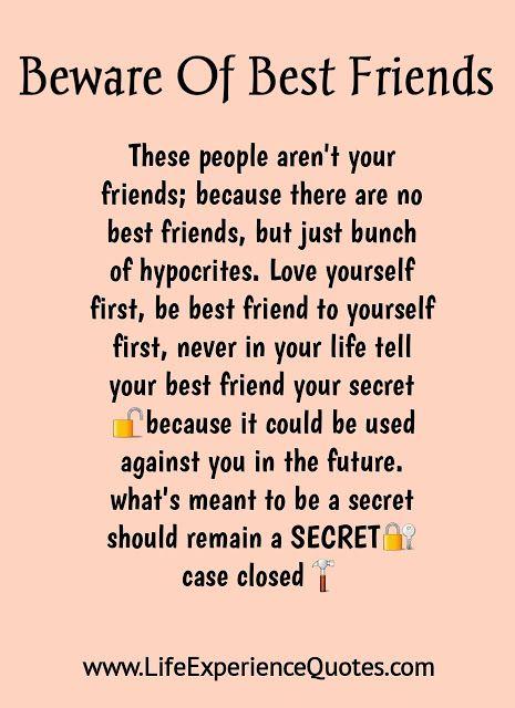 Beware of best friends. | Fake best friends, Fake friend ...