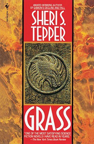 Grass By Sheri S Tepper Https Www Amazon Ca Dp 055376246x Ref