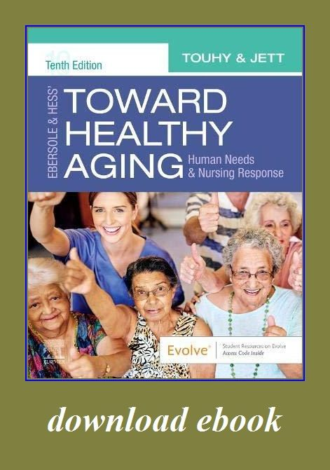 Ebersole Hess Toward Healthy Aging Human Needs And Nursing Response Health Literacy Healthy Aging Theories Of Aging