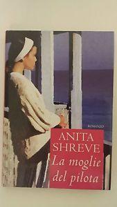LA MOGLIE DEL PILOTA - Anita Shreve
