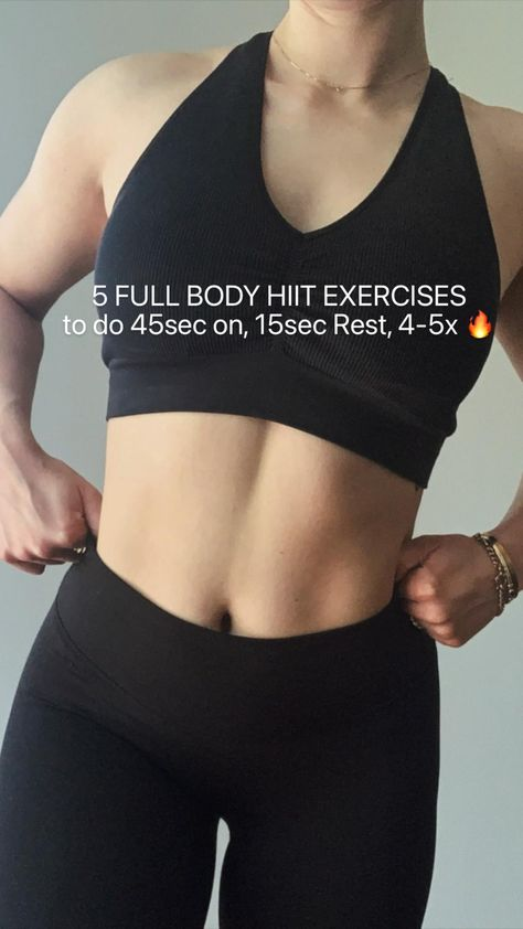 5 FULL BODY HIIT EXERCISES  to do 45sec on, 15sec Rest, 4-5x 🔥