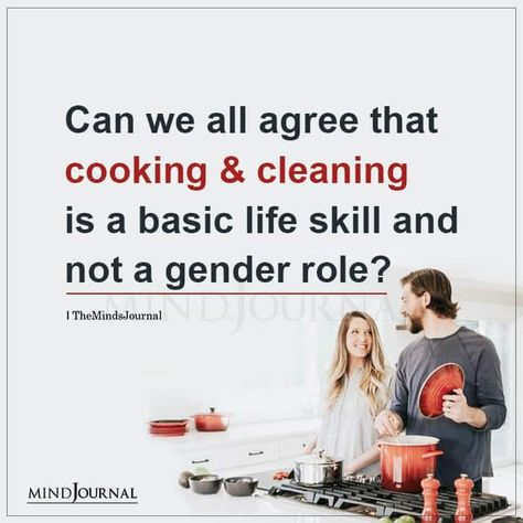 Can we all agree that cooking  cleaning is a basic life skill and not a gender role? #lifeskill #lifelessons