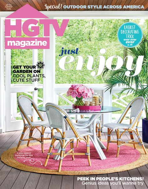 With tons of outdoor style ideas (and more!), HGTV Magazine's July/August issue captures all the summer feels.