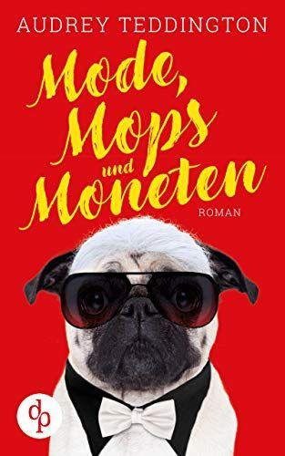 Mode Mops Und Moneten Mops Mode Moneten Und Mops Mode