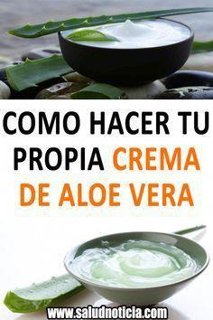 Como Hacer Tu Propia Crema De Aloe Vera Crema De Aloe Vera Belleza Tips De Belleza Consejos De Belleza Optimum Nutrition Whey Diet And Nutrition Nutrition