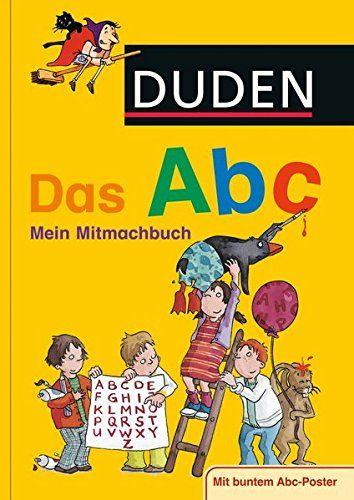 Duden Das Abc Mein Mitmachbuch Duden Kinderwissen Kindergarten Abc Mein Duden Das Das Abc Bucher Abc Poster