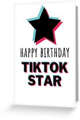 Tiktok Birthday Card Happy Birthday Tiktok Star Greeting Card Birthday Cards Best Birthday Wishes Happy Birthday
