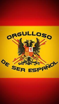 Bandera Española Con El Lema Orgulloso De Ser Español Bandera España Ejercito España España De Franco